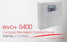 evo+5400 1-4 Loop Fire Alarm Control Panel
