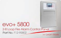 evo+5800 2-8 Loop Fire Alarm Control Panel